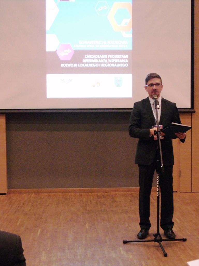 Konferencja naukowa Zarządzanie Projektami Determinantą Wspierania Rozwoju Lokalnego i Regionalnego
