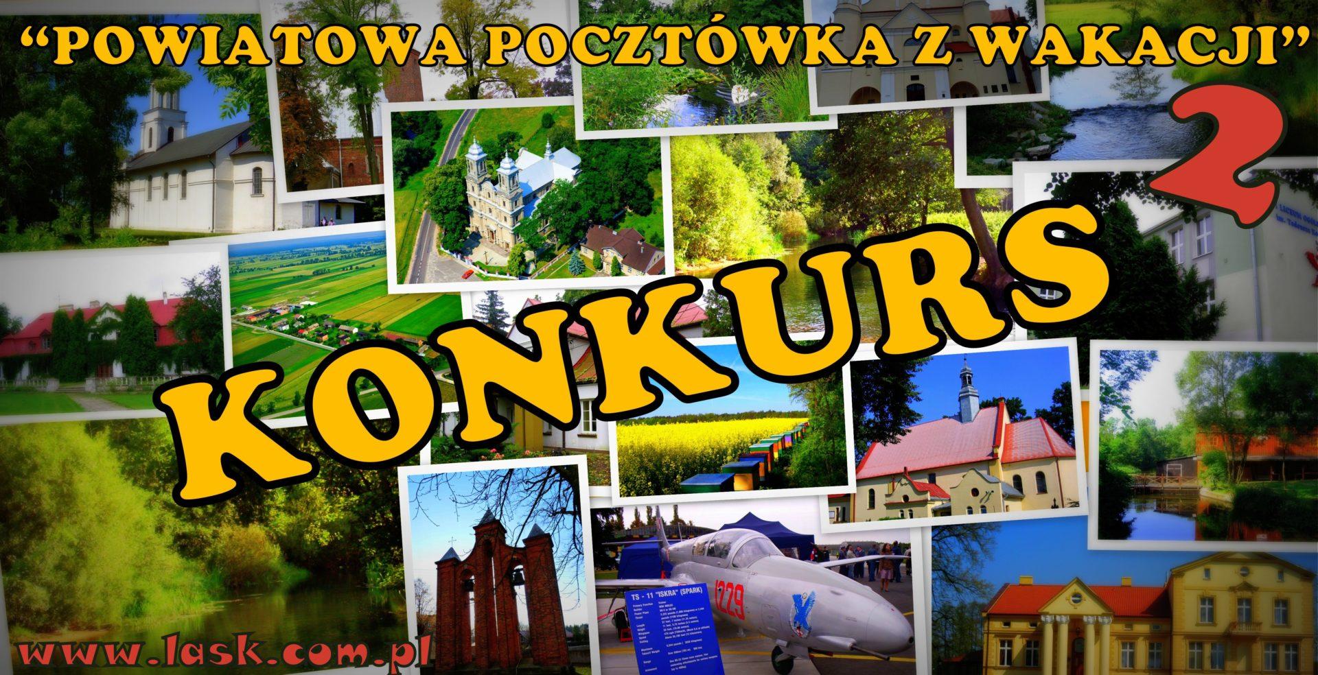 """KONKURS """"Powiatowa pocztówka z wakacji 2"""""""