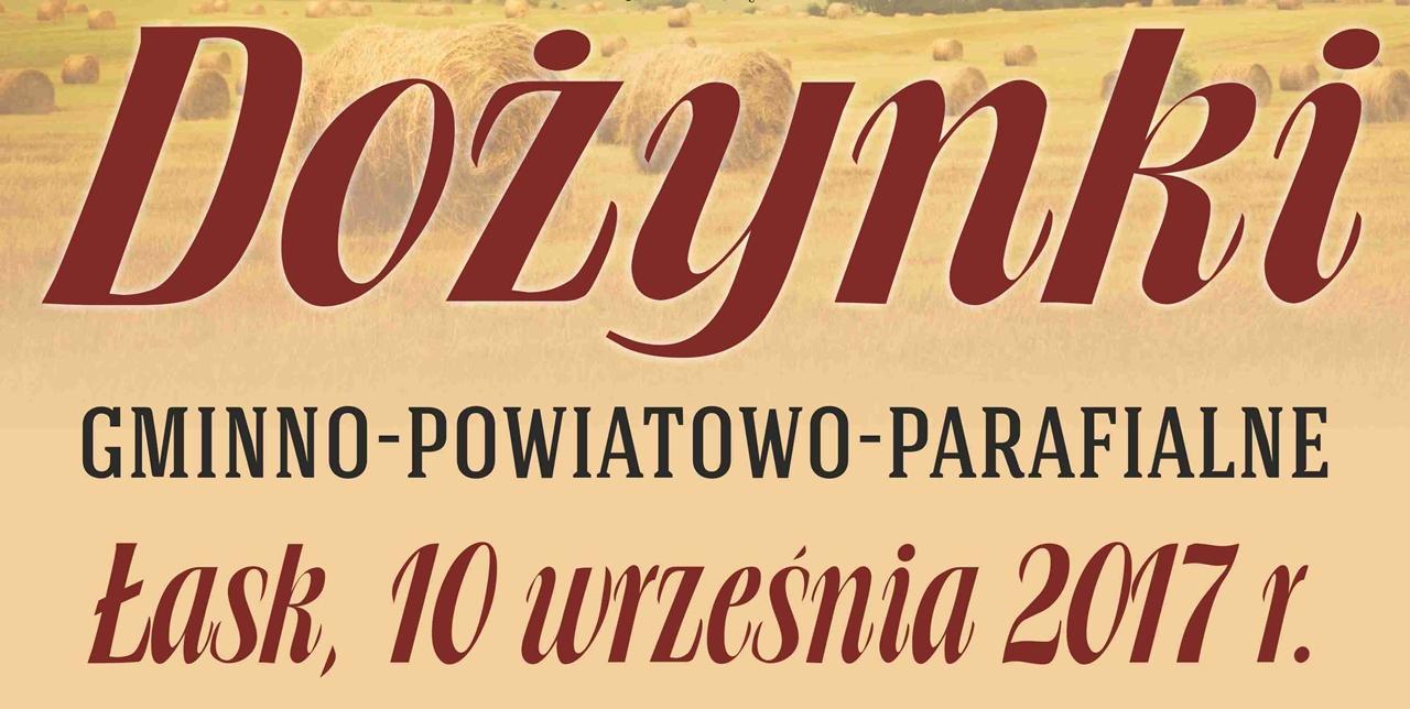 Zapraszamy na dożynki Gminno-Powiatowo-Parafialne w Łasku
