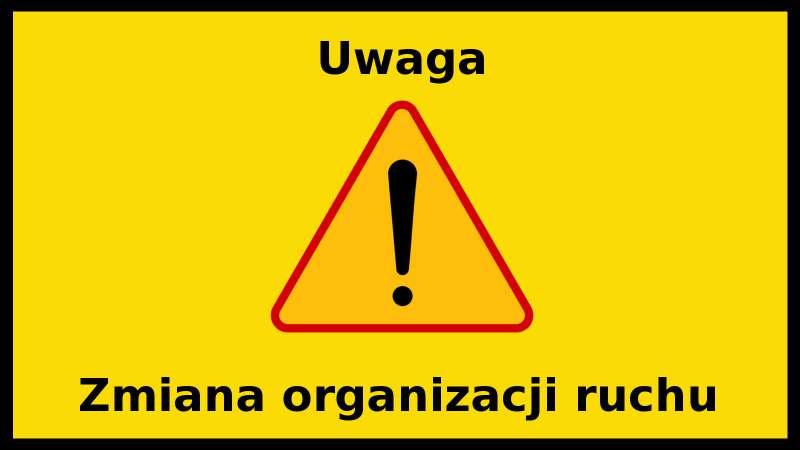 Zmiana organizacji ruchu – zamknięcie ulic 9 Maja oraz Południowej