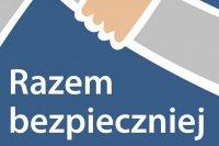 """Nabór projektów do programu """"Razem Bezpieczniej"""""""