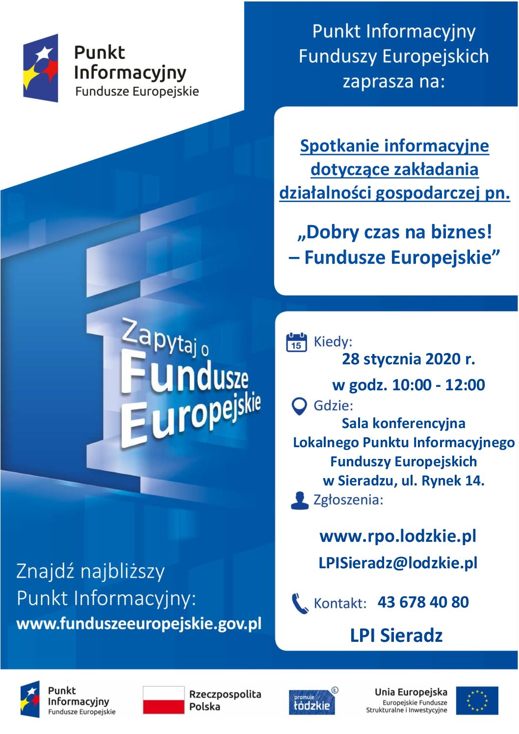 """""""Dobry czas na biznes! – Fundusze Europejskie """""""