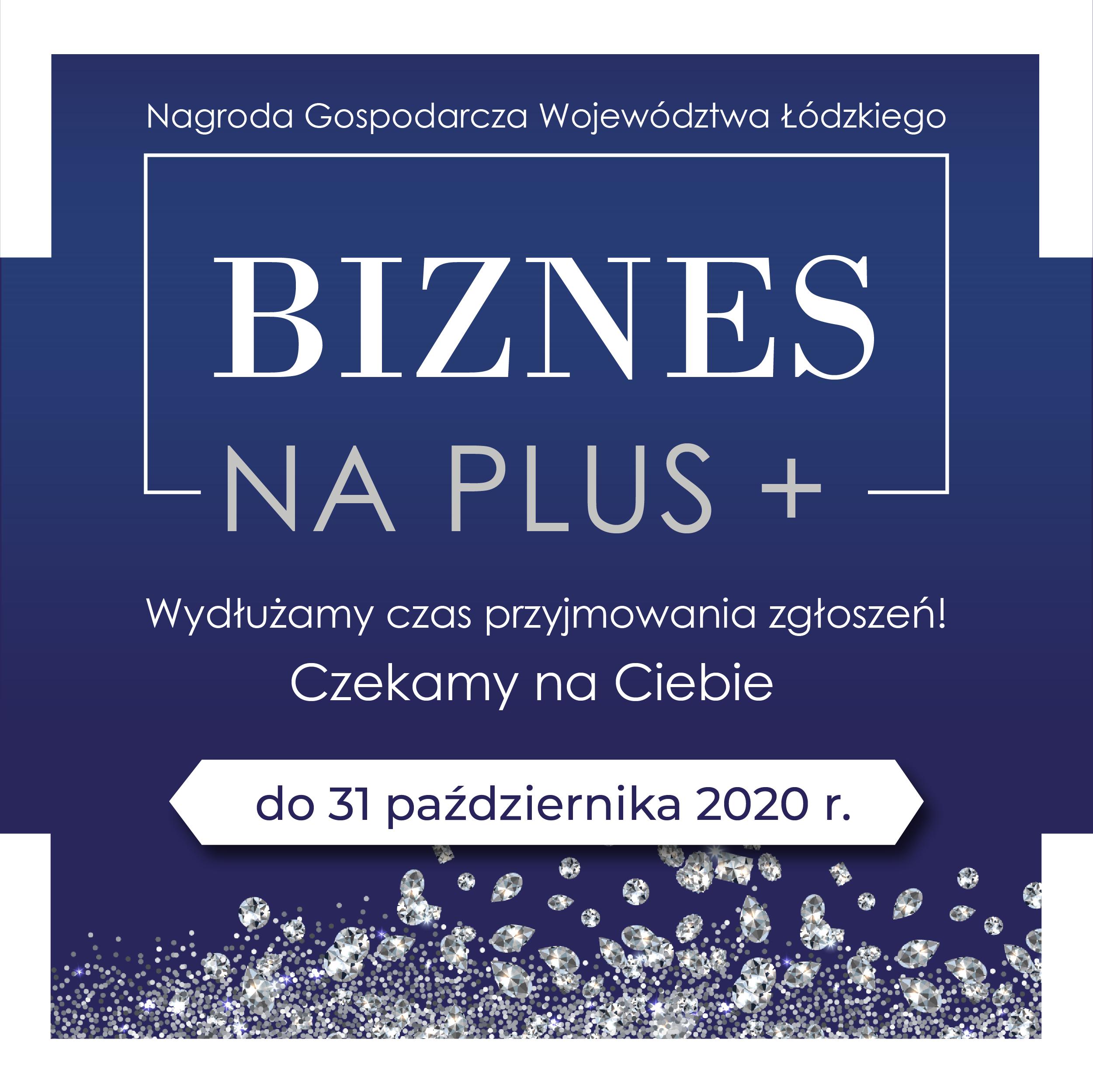 """Nagrody Gospodarcze Województwa Łódzkiego """"Biznes na PLUS"""""""