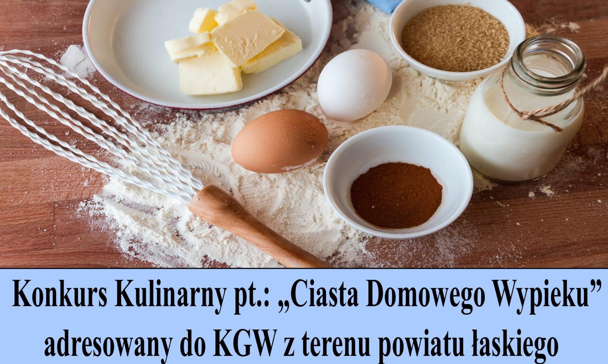 """artykuł  Konkurs Kulinarny pt.: """"Ciasta Domowego Wypieku"""""""