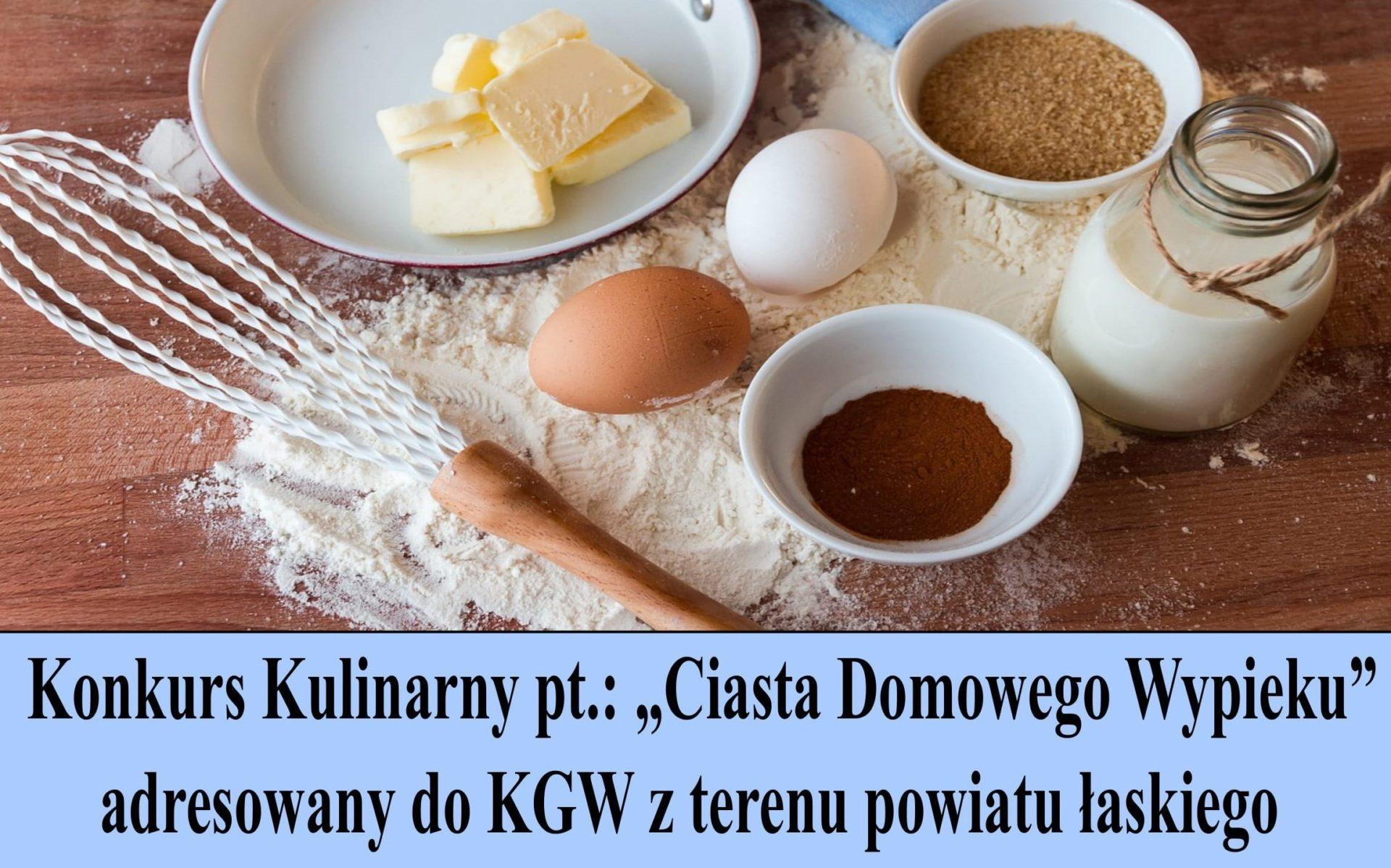 """Konkurs Kulinarny pt.: """"Ciasta Domowego Wypieku"""""""